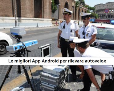 App Android per rilevare autovelox